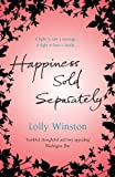 Happiness Sold Separately Lolly Winston