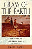 img - for By Aagot Raaen Grass of The Earth: Immigrant Life in the Dakota Country (Borealis Books) [Paperback] book / textbook / text book