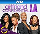 Girlfriend Confidential: LA [HD]: Girlfriend Confidential: La Season 1 [HD]