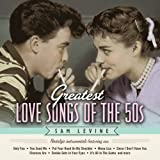 Greatest Love Songs of the 50's: Nostalgic Instrum Sam Levine