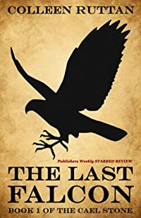 (FREE on 6/2) The Last Falcon: 1 by Colleen Ruttan - http://eBooksHabit.com