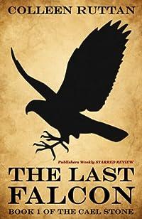 (FREE on 6/2) The Last Falcon: 1 by Colleen Ruttan - http://eBooksHabit.com