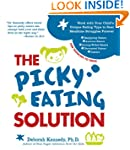 The Picky Eating Solution: Work with...