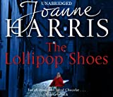 Joanne Harris The Lollipop Shoes (US title is The Girl With No Shadow)
