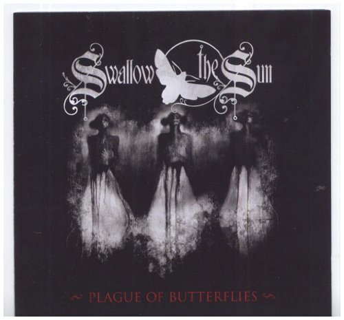 Plague Of Butterflies by Swallow The Sun (2008-09-23)