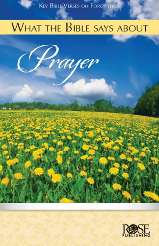 What the Bible Says About Prayer pamphlet, Rose Publishing