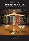 The Bar Exam Survival Guide: The Insider's Handbook for Passing the Bar Exam