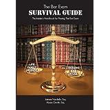 The Bar Exam Survival Guide: The Insider's Handbook for Passing the Bar Exam ~ Jaimee Nardiello