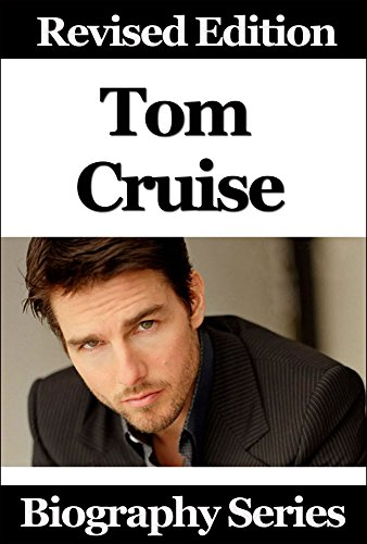 celebrity-biographies-the-amazing-life-of-tom-cruise-famous-stars-english-edition