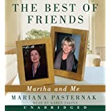 The Best Of Friends Unabridged Cd: Martha And Meby Mariana Pasternak