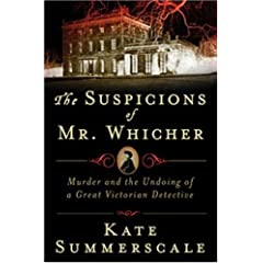 [The Suspicions of Mr. Whicher]