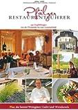 Pfälzer Restaurantführer 2014/2015: 149 Empfehlungen von der Weinstube bis zum Gourmetlokal