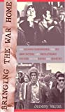 img - for Bringing the War Home: The Weather Underground, the Red Army Faction, and Revolutionary Violence in the Sixties and Seventies book / textbook / text book