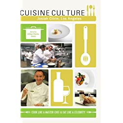 Cuisine Culture Josiah Citrin Los Angeles USA