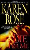 Die for Me Karen Rose