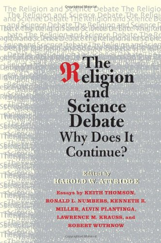 The Religion and Science Debate: Why Does It Continue?...