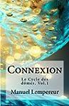 Connexion: Le cycle des d�mes