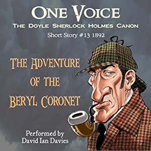 a review of the story the adventure of the beryl coronet Download the app and start listening to the adventures of sherlock holmes today  the adventure of the beryl coronet,  to nitpick tad's excellent review,.