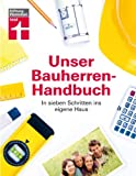 img - for Unser Bauherren-Handbuch book / textbook / text book