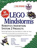img - for 10 Cool LEGO Mindstorms Robotics Invention System 2 Projects: Amazing Projects You Can Build in Under an Hour book / textbook / text book