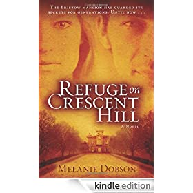 Refuge on Crescent Hill: A Novel