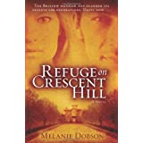 Refuge on Crescent HillA Novel