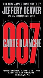 Carte Blanche: The New James Bond Novel (007 James Bond)