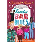 Twelve Bar Bluesby Patrick Neate