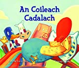 img - for An Coileach Cadalach (Scots Gaelic Edition) book / textbook / text book