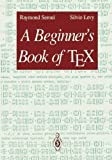 img - for A Beginner's Book of TEX book / textbook / text book