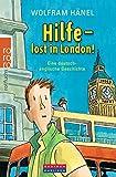 Hilfe - lost in London! Eine deutsch-englische Geschichte