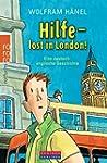 Hilfe - lost in London! Eine deutsch-...