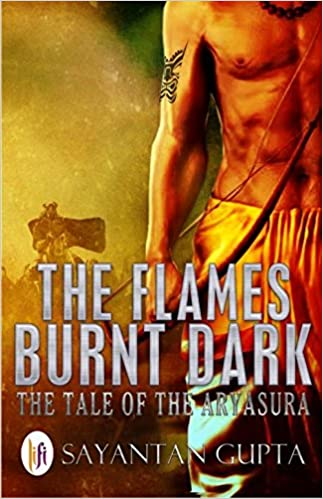 Image result for The Flames Burnt Dark, The Tale of The Aryasura