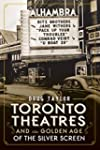 Toronto Theatres and the Golden Age o...
