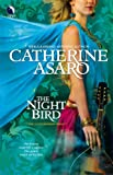 The Night Bird (Lost Continent) (0373802684) by Asaro, Catherine