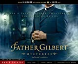 Father Gilbert Mysteries Collectors Edition (Radio Theatre)