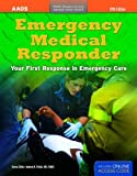 Emergency Medical Responder: Your First Response in Emergency Care (Orange Book)