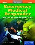 Emergency Medical Responder: Your Fir...