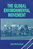Global Environmental Movement: Reclaiming Paradise (1852930861) by JOHN MCCORMICK