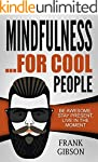 Mindfulness: For Cool People - Be Awe...