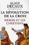 La R�volution de la Croix : N�ron et les chr�tiens