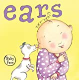 img - for Ears (Baby Face board book) book / textbook / text book