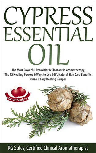 cypress-essential-oil-the-most-powerful-detoxifier-cleanser-in-aromatherapy-the-12-healing-powers-wa