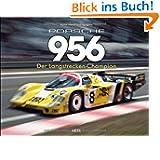 Porsche 956: Der Langstrecken-Champion