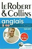 echange, troc Le Robert & Collins - Le Robert & Collins anglais maxi : Dictionnaire français-anglais et anglais-français