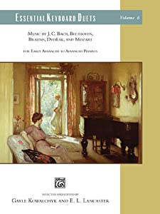 Essential Keyboard Duets, Vol 6: Music by J. C. Bach, Beethoven, Brahms, Dvorák, and Mozart (Alfred Masterwork Edition: Essential Keyboard Repertoire) by Alfred Publishing