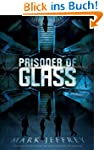 Prisoner of Glass (English Edition)