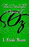 The Wonderful Wizard of Oz: Original and Unabridged (Land of Oz) (Volume 1)