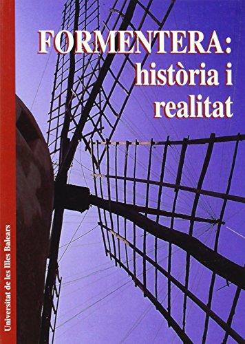 Formentera: història i realitat