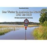"""Das Wetter in Ansbach im R�ckblick 1981 bis 2010: 30 Jahre Auswertung und Datenvon """"Hans-Martin Goede"""""""